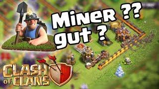 Neue Strategie | Miner ? TEST [Clash of Clans ] DEUTSCH