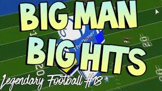 BIG MAN BIG HITS [Legendary Football Funny Moments #18]