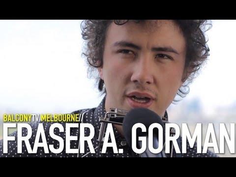 FRASER A. GORMAN - DARK EYES (BalconyTV)