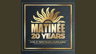 Matinée 20 Years (20 Classic Hits Mixed)