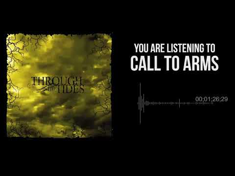 Through the Tides - Call to Arms (HD) Mp3