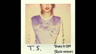 Shake It Off (Rock Version) - Taylor Swift