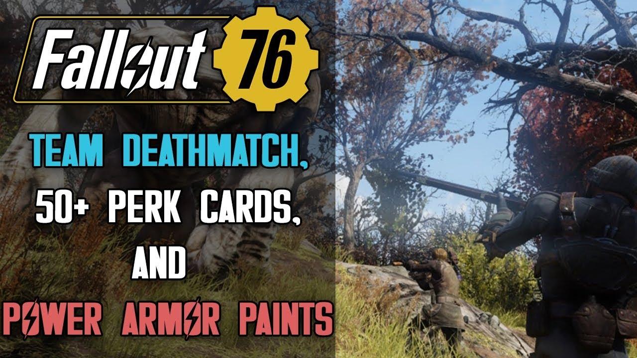 FALLOUT 76 HUGE DATAMINE: Team Deathmatch Mode, 50+ Perk Cards, & New Power  Armor Paints!