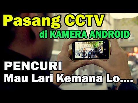Cara Membuat KAMERA ANDROID otomatis Menjadi CCTV saat di CURI ORANG