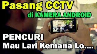 Video Cara Membuat KAMERA ANDROID otomatis Menjadi CCTV saat di CURI ORANG download MP3, 3GP, MP4, WEBM, AVI, FLV Juli 2018
