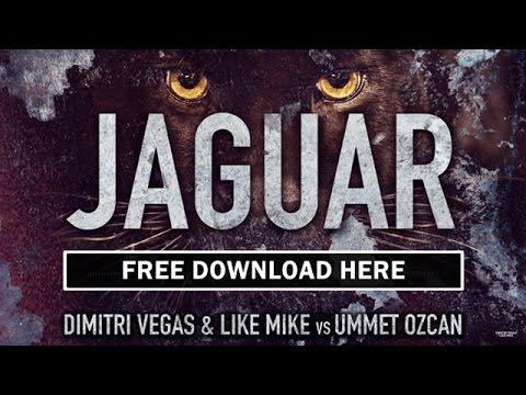 Dimitri Vegas & Like Mike vs Ummet Ozcan - Jaguar (Original Mix)