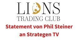 Phil Steiner Statement an Strategen TV, 25.08 , Deutsch, Lions Trading Club