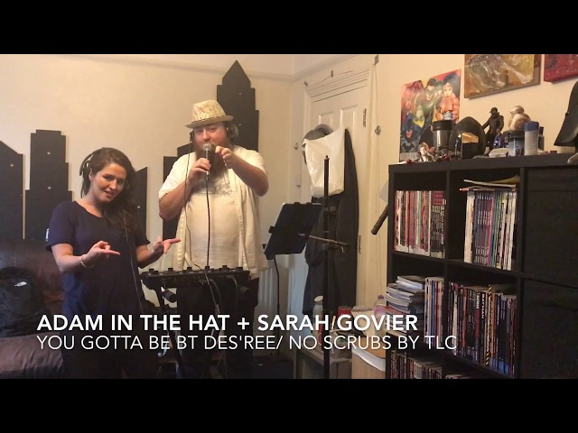 Adam in the hat + Sarah Govier: guest list S02E06: TLC and Desree Mashup
