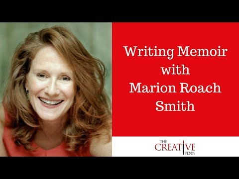 Writing Memoir With Marion Roach Smith