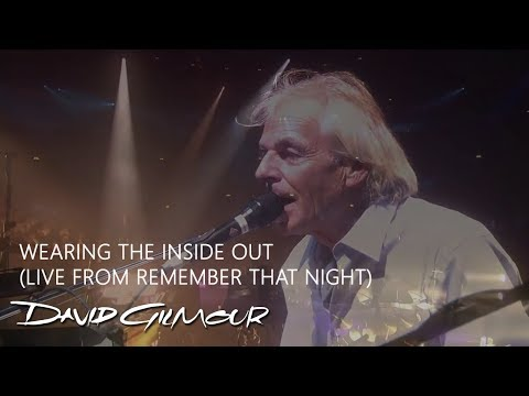 David Gilmour & Richard Wright - Wearing the Inside Out (Live from Remember That Night)