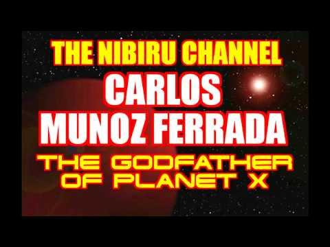 """THE GOD FATHER OF PLANET X """"CARLOS MUNOZ FERRADA"""""""
