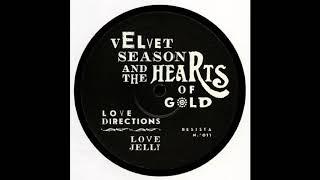 Velvet Season & The Hearts of Gold - Love DIrections