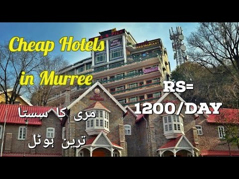 Cheap Hotels In Murree 2020 | Travel In Murree Nathiagali And Abbottabad | Murree Hotel Room Rent