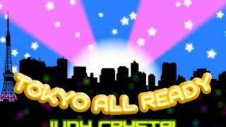 Tokyo All Ready - Judy Crystal