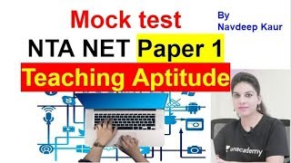Mock test  NTA NET Paper 1  Teaching Aptitude