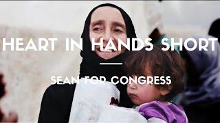 Heart in Hands Short | Sean For Congress