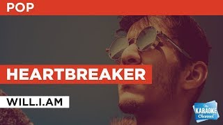 "Heartbreaker in the Style of ""will.i.am"" with lyrics (no lead vocal) karaoke video"