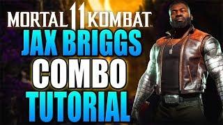 Mortal Kombat 11 Jax Briggs Combo Tutorial - Jax Briggs MK11 Combo Guide Daryus P