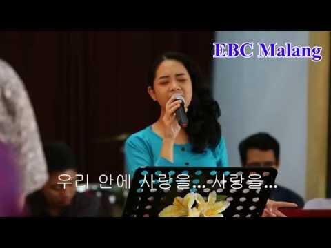 The love in us (우리 안에 사랑을) - El-Shaddai Baptist Church Malang