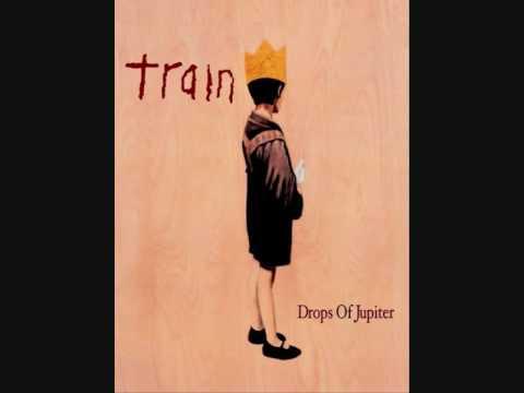 Trains - Drops Of Jupiter