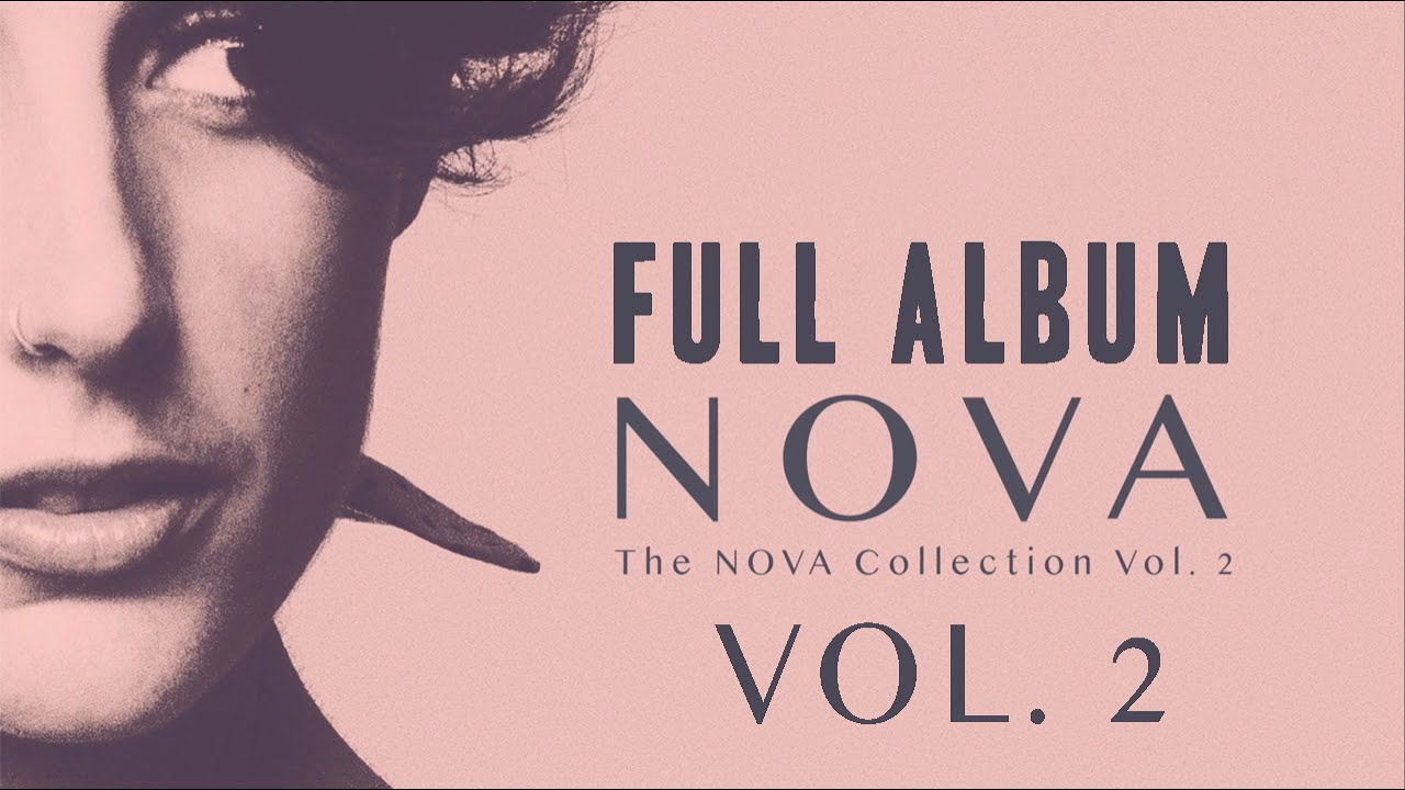 Download The NOVA Collection Vol. 2 - Full album #2 (audio only)
