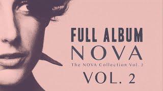 The NOVA Collection Vol. 2 - Full album #2 (audio only)