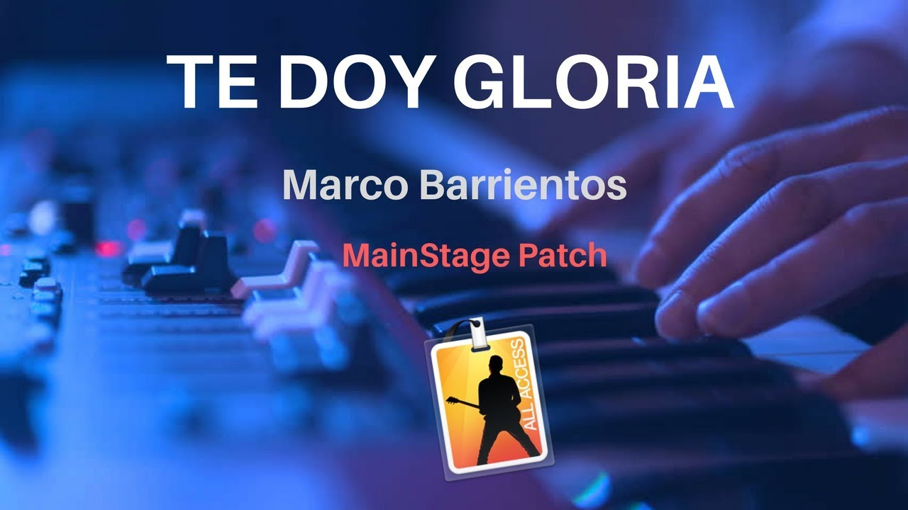 TE DOY GLORIA - Marco Barrientos - Mainstage 3 ONLY Patch - CrMaltez