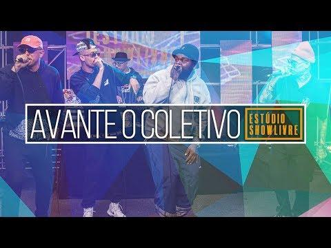 A contribuição do hip hop para a sociedade - Avante O Coletivo no Estúdio Showlivre 2018