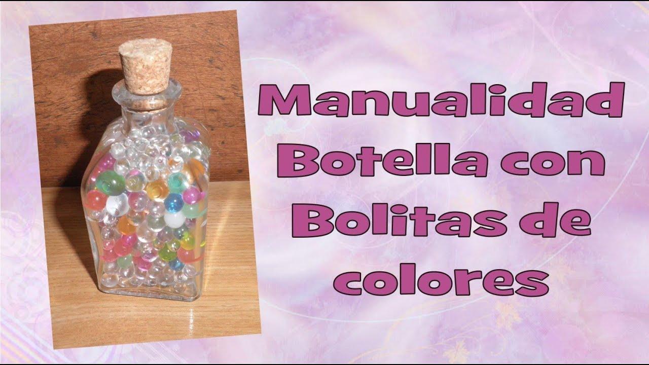 Manualidad botella de bolitas de colores para regalar - Botellas de vidrio para regalo ...