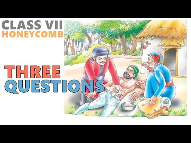 Chapter 1 || THREE QUESTIONS || Class VII NCERT English Honeycomb (हिंदी  में) - YouTube