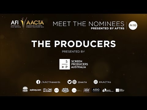 The Producers – 2017 AACTA Meet the Nominees presented by AFTRS