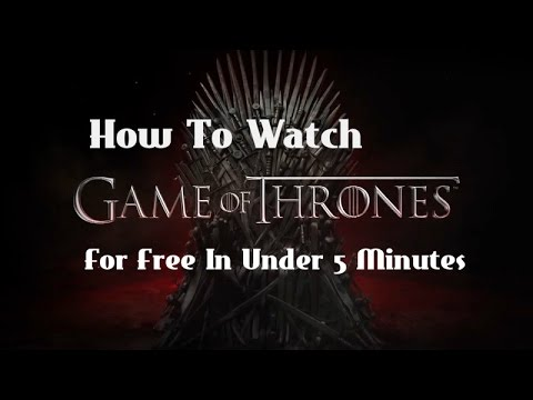 How to watch Game of Thrones FREE - Seasons 1 to 6