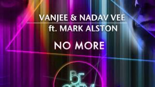 Vanjee Nadav Vee feat Mark Alston No More LOPAZZ Dub Remix