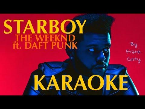 The Weekend feat. Daft Punk - Starboy (instru) karaoke lyrics paroles