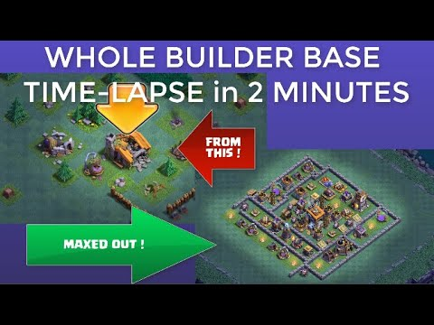 WHOLE BUILDER BASE TIME-LAPSE in 2 Minutes | CLASH OF CLANS