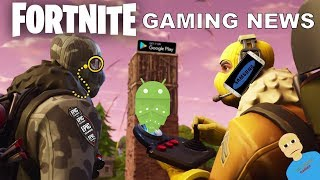 Fortnite Gaming News (Android Gaming News)