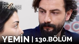 Yemin 130. Bölüm | The Promise Season 2 Episode 130