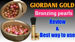 Giordani gold bronzing pearls : Review of bronzing pearls | Oriflame bronzing pearls review & price