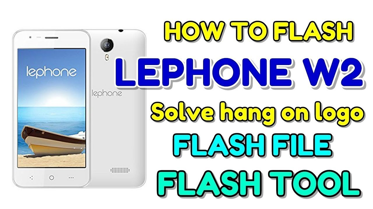 Lephone W2 Tested Flashing & White Display Solution With Free Download link