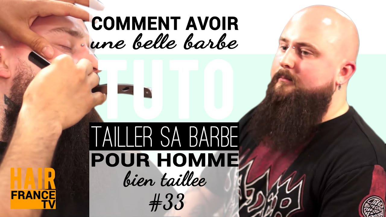 comment avoir une belle barbe bien taillee hair france tv youtube