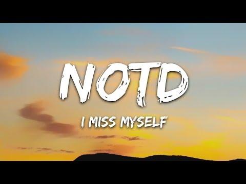 NOTD, HRVY - I Miss Myself (Lyrics)