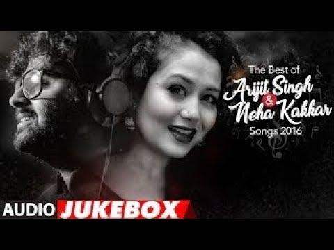 the-best-of-arijit-singh-&-neha-kakkar-songs-2016- -audio-jukebox- 
