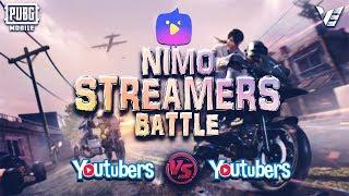 PUBG MOBILE TOURNAMENT LIVE   NimoTV Streamers Battle   Youtuber VS Youtuber Battle