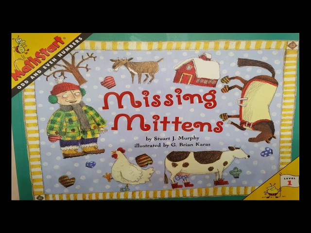 Missing Mittens (Math Start) Even and Odd Numbers by Stuart J Murphy Read Aloud