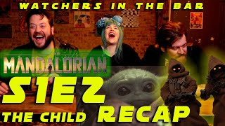 """""""YODACARE FOR ALL!"""" The Mandalorian S1E2 """"The Child"""" Recap! // Watchers in the Bar"""