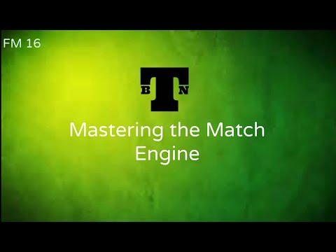 FM16 Mastering Match Engines Part 1
