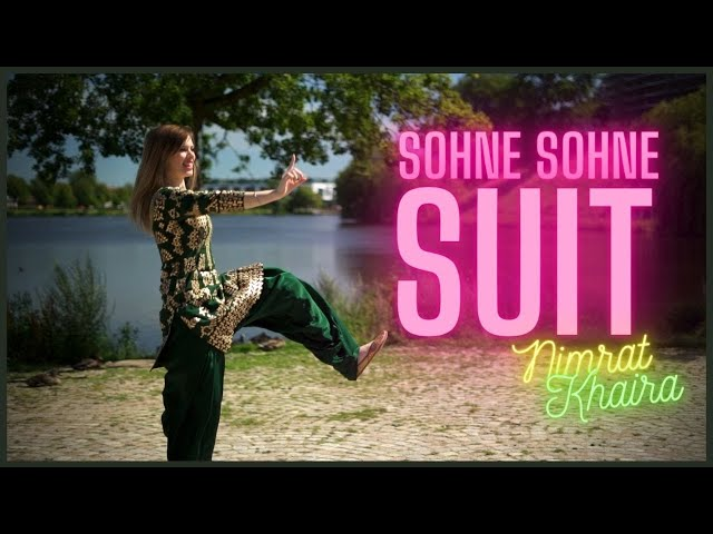 SOHNE SOHNE SUIT | Nimrat Khaira | BHANGRA BY CHRISTINE | Tribe Media