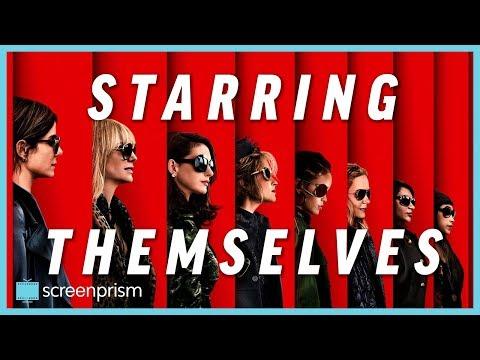 Ocean's 8 Cast Breakdown: Starring Themselves