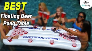 10 Best Floating Beer Pong Table In 2019