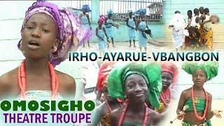 edo dance drama 2017 irho ayaruemwangbon dir esther edokpayi by omosigho theatre troupe